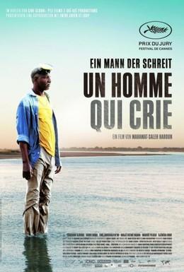 Постер фильма Чeловек, который кричит (2010)