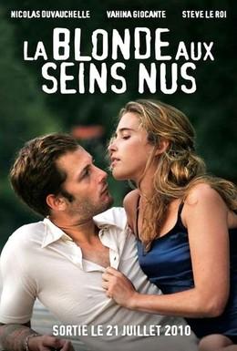Постер фильма Блондинка с обнаженной грудью (2010)