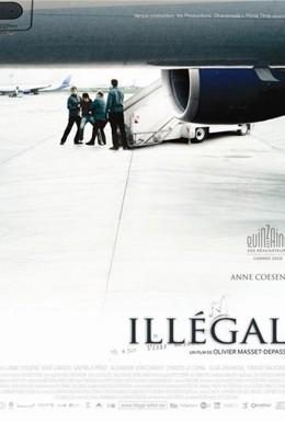 Постер фильма Нелегал (2010)