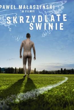 Постер фильма Крылатые свиньи (2010)
