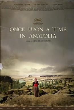 Постер фильма Однажды в Анатолии (2011)