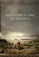 Однажды в Анатолии (2011)
