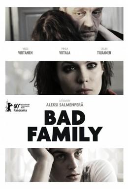 Постер фильма Плохая семья (2010)