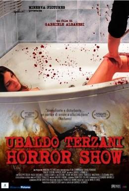 Постер фильма Шоу ужасов Убальдо Терцани (2010)