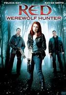 Рэд: Охотница на оборотней (2010)