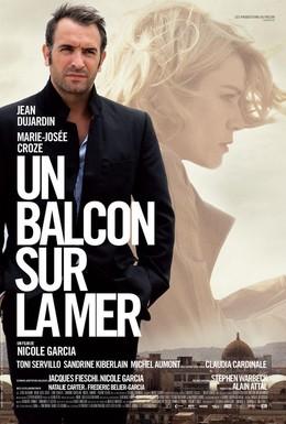 Постер фильма Балкон с видом на море (2010)