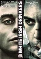 Белые ирландские пьяницы (2010)