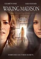 Пробуждая Мэдисон (2010)