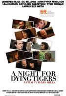 Ночь умирающего тигра (2010)