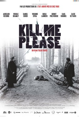 Постер фильма Убей меня, пожалуйста (2010)