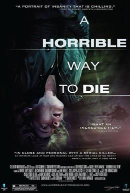 Постер фильма Ужасный способ умереть (2010)