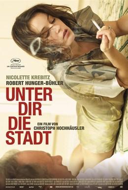 Постер фильма Город под тобой (2010)