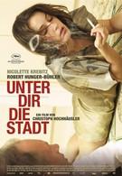 Город под тобой (2010)