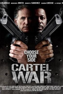 Постер фильма Война картелей (2010)