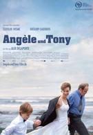 Анжель и Тони (2010)