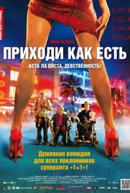 Постер фильма Приходи как есть (2011)