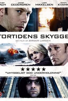 Постер фильма Тот, кто убивает – Тень прошлого (2011)