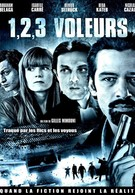 Раз, два, три, воры (2011)