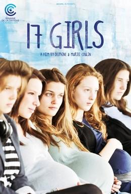 Постер фильма 17 девушек (2011)