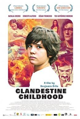 Постер фильма Подпольное детство (2011)