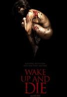 Проснись и умри (2011)