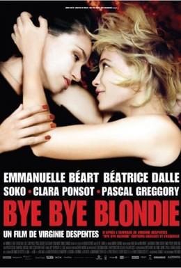 Постер фильма Бай, бай, блонди! (2012)