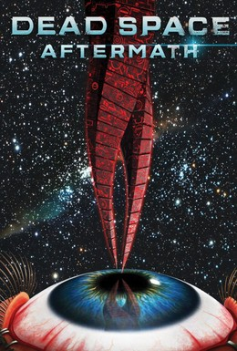 Постер фильма Dead Space: Последствия (2011)