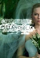 Меланхолия (2011)