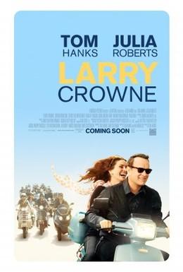 Постер фильма Ларри Краун (2011)