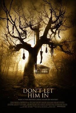 Постер фильма Не впускай его (2011)