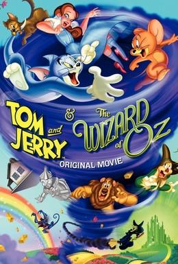 Постер фильма Том и Джерри и Волшебник из страны Оз (2011)