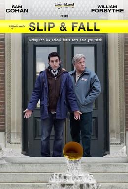 Постер фильма Поскользнулся, упал (2011)