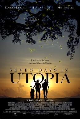 Постер фильма Семь дней в утопии (2011)