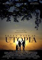 Семь дней в утопии (2011)