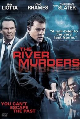 Постер фильма Речные убийства (2011)