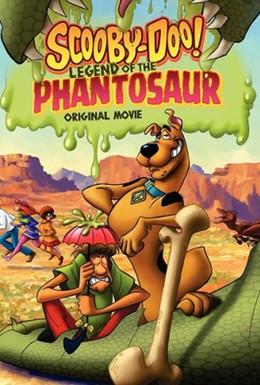 Постер фильма Скуби-Ду! Легенда о Фантозавре (2011)