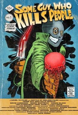 Постер фильма Парень, который убивает людей (2011)