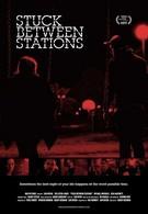 Застрял между станциями (2011)