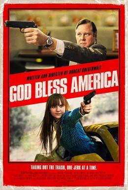 Постер фильма Боже, благослови Америку! (2011)