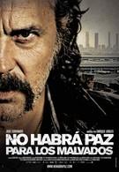 Нет мира для нечестивых (2011)