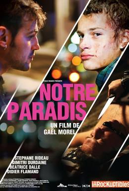 Постер фильма Наш рай (2011)