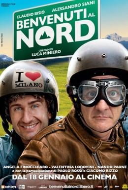Постер фильма Добро пожаловать на Север (2012)