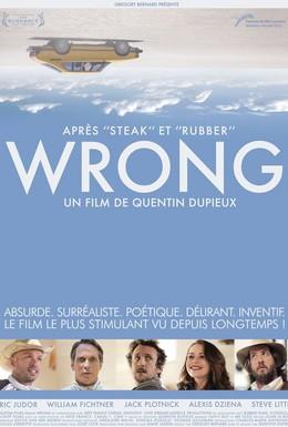 Постер фильма Неправильно (2012)