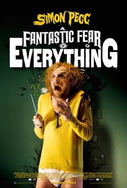 Постер фильма Невероятный страх перед всем (2012)