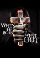Когда гаснет свет (2012)