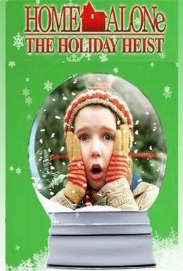 Постер фильма Один дома 5: Праздничное ограбление (2012)