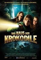 Дом крокодилов (2012)