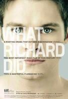 Что сделал Ричард (2012)