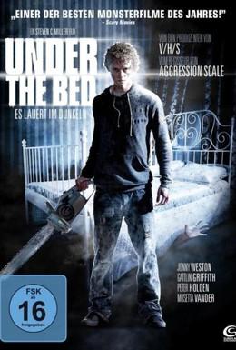Постер фильма Под кроватью (2012)