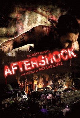 Постер фильма Афтершок (2012)